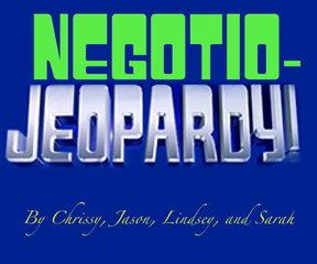 Negotio-Jeopardy!